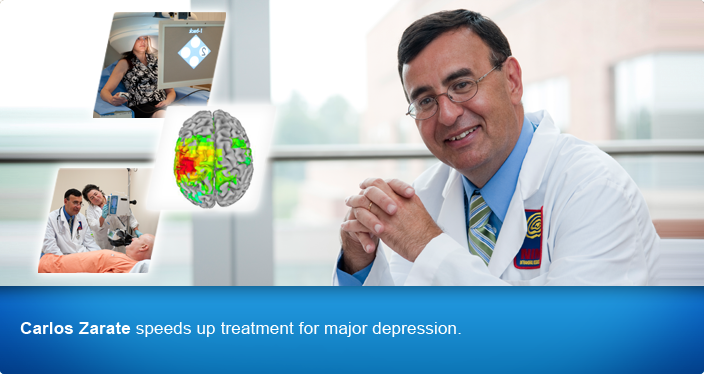Carlos Zarate speeds up treatment for major depression.