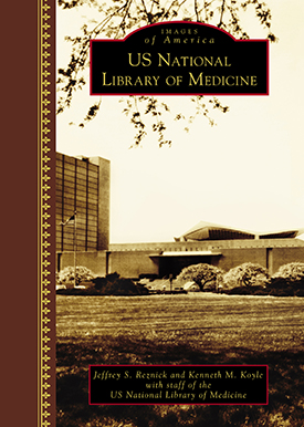 cover of the new book about the National Library of Medicine